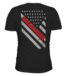 Railroader Flag Gift Shirt  #gift #idea #shirt #image #funny #job #new #best #top #hot #legal