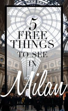 5 free things to see in Milan, #Milan, what to do in milan for cheap! Perfect for a 24 hour trip to Milan