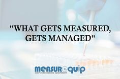 """""""What Gets Measured Gets Managed """"  #Measuringequipment #Measurequip"""