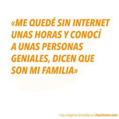 Me quedé sin Internet unas horas y conocí a unas personas geniales, dicen que son mi familia.