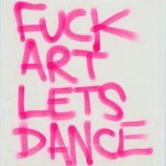 #art #dance #go #wild