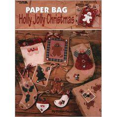 Leisure Arts - Paper Bag Holly Jolly Christmas, $3.75 (http://www.leisurearts.com/products/paper-bag-holly-jolly-christmas.html)