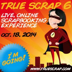 How would you like to hang out with eight of the most inspiring and talented scrapbooking instructors on the planet... without leaving home? With True Scrap 6, we bring the best in online education...