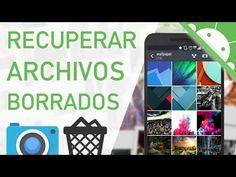 RECUPERAR FOTOS Y ARCHIVOS BORRADOS de Movil Android - YouTube