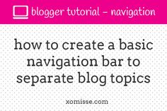 This tutorial will show you how to create a basic navigation menu in Blogger that suits your blog design and how to edit the page tabs menu.