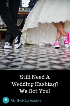 Wedding Hashtag Generator - Still Need A Wedding Hashtag? We Got You!