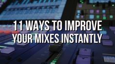 "(Guest Blogger) 11 Ways To Improve Your Mixes Instantly was written for #SoundOracle by Mitchell ""@IamTheInnovator"" https://soundoracle.net/blogs/soundoracle-net-blog/11-ways-to-improve-your-mixes-instantly"