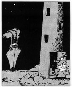 Light bulbs. . . .The Far Side