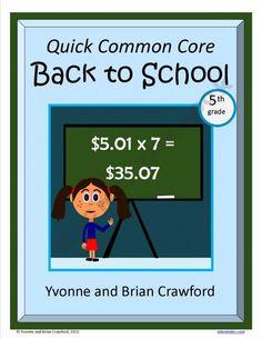 Back to School Quick Common Core (5th grade)