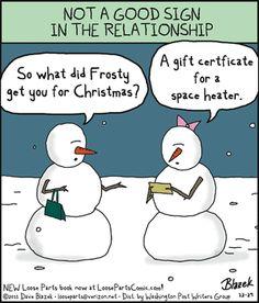 Christmas Memes Loose Parts by Dave Blazek for Mar 1 2018 Funny Christmas Cartoons, Christmas Jokes, Funny Cartoons, Funny Jokes, Christmas Stuff, Hilarious, Snowman Jokes, Funny Snowman, Funny Picture Quotes