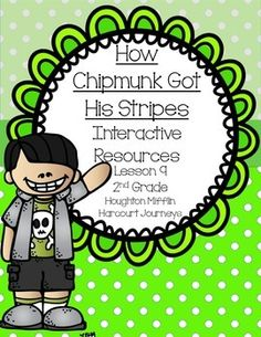"""This is a great interactive unit to use with """"How Chipmunk Got His Stripes."""" It goes along with the Journeys second grade reading series. Unit 2 Lesson 9."""