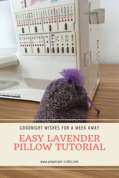 Free step by step tutorial for a simple beginners sewing project to make a personalised lavender heart pillow