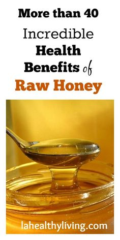 More than 40 Incredible Health Benefits of Raw Honey.   www.onedoterracommunity.com   https://www.facebook.com/#!/OneDoterraCommunity