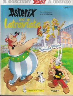 Asterix und Latraviata. Band 31, http://www.amazon.de/dp/B0027I7RGS/ref=cm_sw_r_pi_awdl_YgnUwb035BN3D