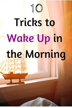 Much of what you need to do to wake up on time starts by planning your sleep schedule the day and the evening before – and by making your mornings count.