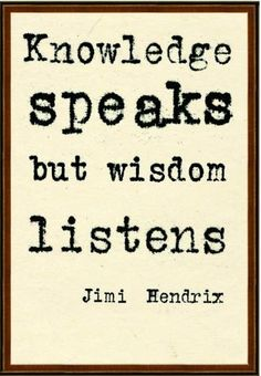 Always start with careful listening.