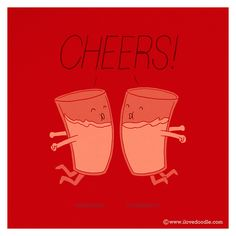 Cheers! by ILoveDoodle, via Flickr