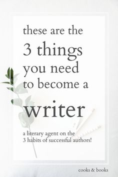 A literary agent reveals the 3 things you need to become a writer--these are the 3 essential habits of bestselling authors! Writer Tips, Book Writing Tips, Writing Process, Writing Resources, Writing Help, Writing Skills, Writing Ideas, Writing Goals, Writing Workshop