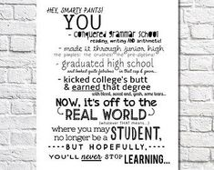 Items similar to College Graduation Gift For Her Never Stop Learning Quote Print Personalized Art College Graduation Present University Graduation Gift Idea on Etsy Graduation Words, High School Graduation Gifts, Never Stop Learning Quotes, Aunt Quotes, Aunt Gifts, Quote Prints, Along The Way, Smarty Pants, Etsy
