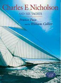 http://www.adlibris.com/fi/product.aspx?isbn=0713657367 | Nimeke: Charles E. Nicholson and His Yachts - Tekijä: Franco Pace, William Collier, Franco Pace - ISBN: 0713657367 - Hinta: 67,20 €