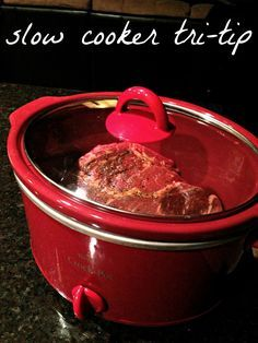 I'm madly in love with my crock pot. I'm convinced it's the best invention ever! Nothing beats a good 'ol tri-tip in the crock pot!      Ing...
