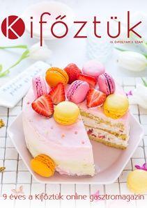 Megjelent a Kifőztük 2019 áprilisi száma! Vanilla Cake, Cheesecake, Cooking, Health, Food, Cuisine, Kitchen, Meal, Health Care