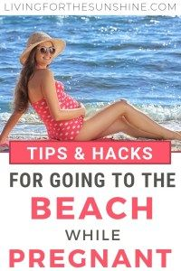 Tips and Hacks for Going to the Beach While Pregnant