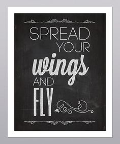 Word Play: Home Décor  -  'Spread Your Wings and Fly' Typography Print