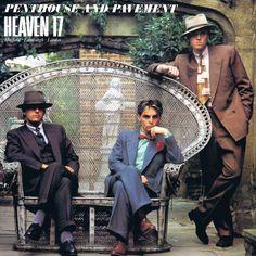 Heaven 17 – Penthouse And Pavement (UK 12″)