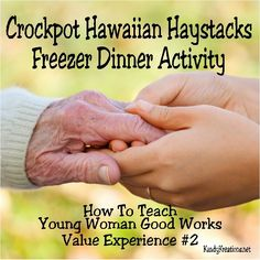 Teach your youth to do good works by helping them to make family dinner with this yummy crockpot Hawaiian Haystacks freezer dinner. Turn it into a fun Family Home Evening activity or LDS Youth activity with these easy lesson ideas.