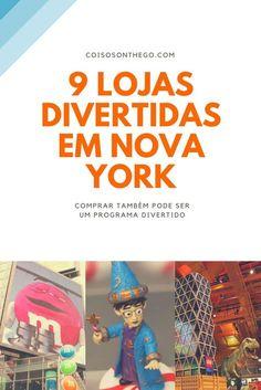 Confira a nossa seleção de 9 lojas divertidas em Nova York! São opções de compras que já viraram pontos turísticos de NY e tem loja barata na lista também!