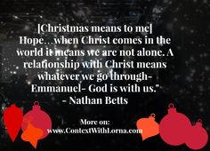 Christmas means to me. Amazing Quotes, Inspiring Quotes, Birth Of Jesus, A Christmas Story, Insight, Faith, Relationship, Thoughts, This Or That Questions