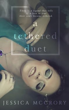 Title: A Tethered Duet Author: Jessica McCrory Genre: Fantasy Release Date: October 6, 2017   Can love span centuries?     Two hundred years ago, a jealous sorcerer robbed Aine and Aengus of t…