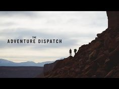 The Adventure Dispatch-Trailer; A Documentary Series Of Riding For Adventure - I Love Bicycling