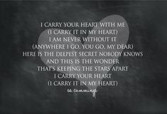 'I Carry Your Heart II' by Susan Newberry Textual Art on Paper Soulmate Love Quotes, Soul Quotes, Hurt Quotes, Love Quotes For Her, Romantic Love Quotes, Love Poems, Quotes For Him, Inspirational Quotes For Women, Meaningful Quotes