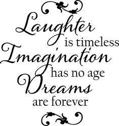 Laughter Imagination Dreams