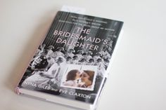Book Feature - The Bridesmaid's Daughter by Nyna Giles Book Lists, Book Review, Daughter, Bridesmaid, Reading, Books, Maid Of Honour, Libros, Bridesmaids