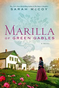 Cover art for Marilla of Green Gables, by Sarah McCoy