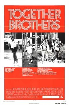 Rated X - Blaxploitation & Black Cinema: Together Brothers