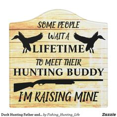 Duck Hunting Father and Son Hunters Door Sign Hunting Decal, Hunting Signs, Hunting Rifles, Baby Boy Rooms, Baby Boy Nurseries, Baby Room, Nursery Twins, Nursery Ideas, Hunting Home Decor