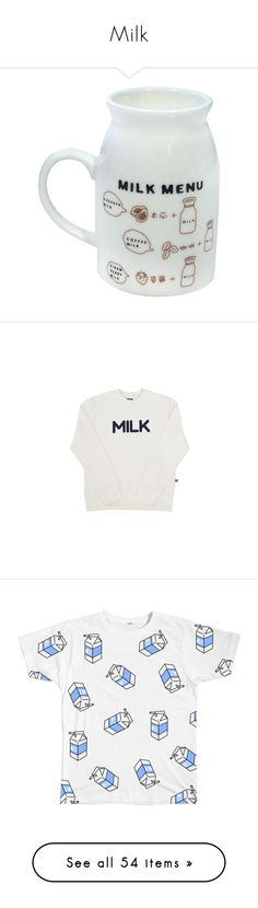 """Milk"" by cara-mia-mon-cher ❤ liked on Polyvore featuring home, kitchen & dining, drinkware, fillers, food, drinks, coffee mugs, milk jug, tops and shirts"