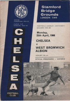 Chelsea 2 West Brom 3 in April 1966 at Stamford Bridge. The programme cover #Div1