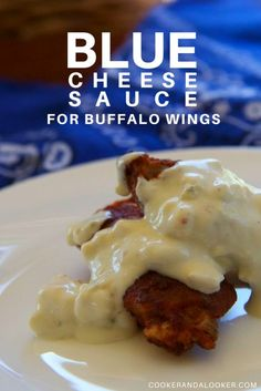blue cheese sauce for buffalo wings - so easy and super tasty!