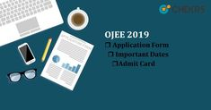 OJEE 2019 : Application Form, Admit card #ojee #applicationform #chekrs #educacion #edtech #edchat #learning