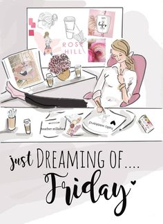 Just dreaming of. Friday ~ Rose Hill Designs by Heather A Stillufsen Hello Friday, Hello Weekend, Bon Weekend, Happy Weekend, Happy Day, Friday Yay, Finally Friday, Happy Thursday, Wednesday