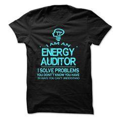 I AM AN ENERGY AUDITOR T-SHIRTS, HOODIES, SWEATSHIRT (23$ ==► Shopping Now)
