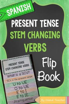 Spanish Stem Changing Verbs Flip Book. Works well for review and as a study tool.