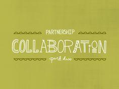 Collaboration 101  |  The Fresh Exchange
