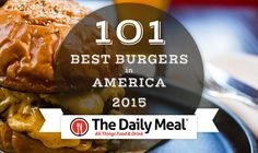 The 101 Best Burgers in America