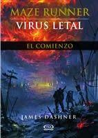 MAZE RUNNER VIRUS LETAL EL COMIENZO